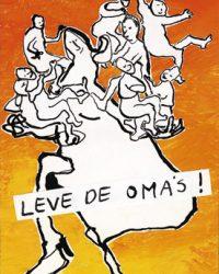 Leve De Oma's. 2