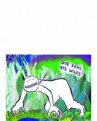 B. Doe Eens Iets Wilds